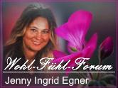 Wohl-Fühl-Forum Jenny Ingrid Egner